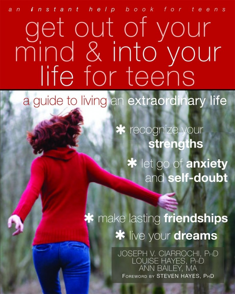 "Get Out of Your Mind & Into Your Life"" by Joseph Ciarrochi, Louise Hayes and Ann Bailey"